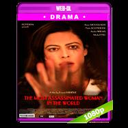 La mujer más asesinada del mundo (2018) WEB-DL 1080p Audio Dual Latino-Frances