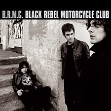 Black Rebel Motorcycle Club - BRMC