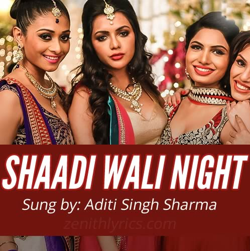 Shaadi Wali Night from Calendar Girls