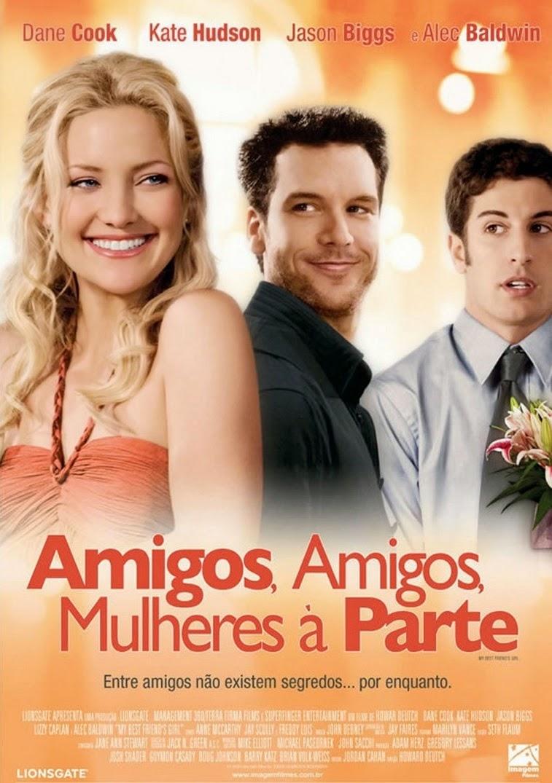 Amigos, Amigos, Mulheres à Parte – Dublado (2008)