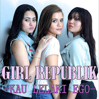 Girl Republik - Kau Lelaki Ego (feat. Awi Rafael & Alyph Sleeq) MP3