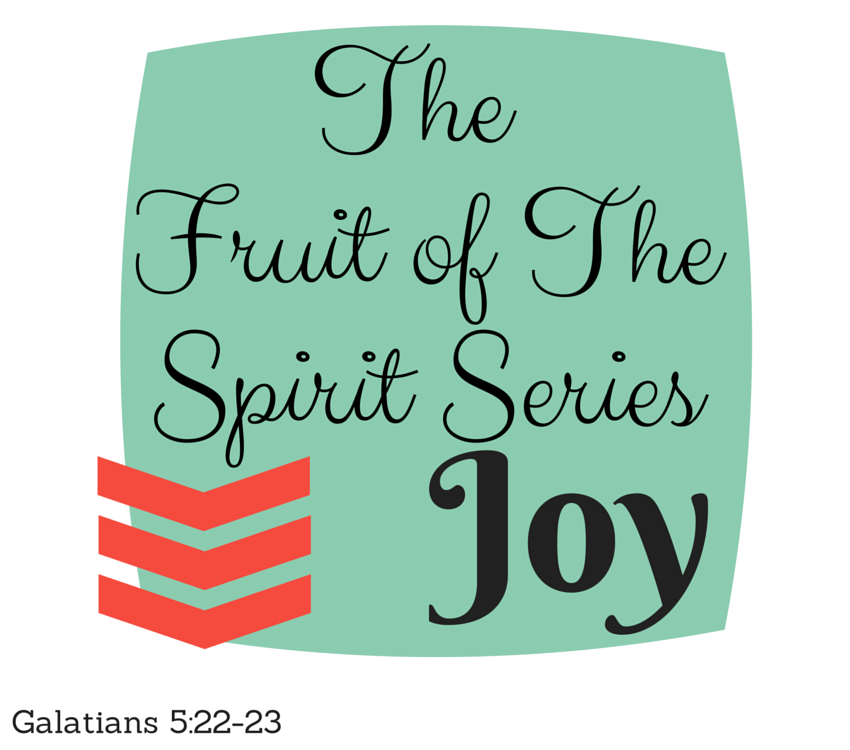 The Fruit of the Spirit: Joy // marykeithp.blogspot.com