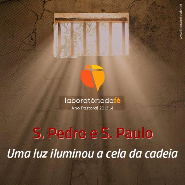 Preparar o domingo da solenidade de São Pedro e São Paulo (Ano A), no Laboratório da fé, 2014