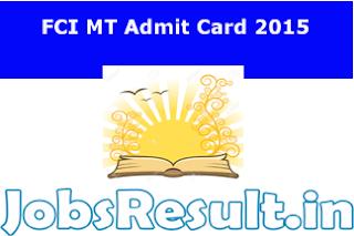 FCI MT Admit Card 2015