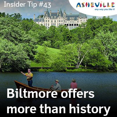 Asheville Insider Tip: Biltmore Offers More Than History.
