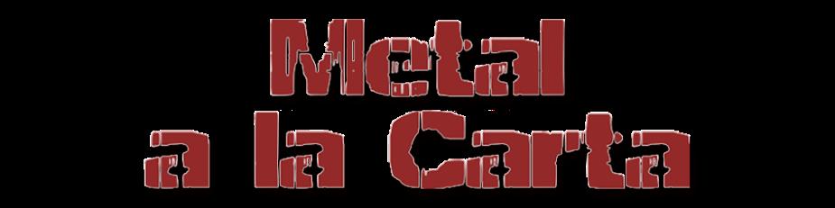 Escucha  Metal a la Carta Online!!