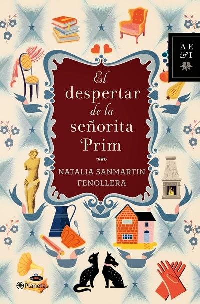 El despertar de la señorita Prim Natalia Sanmartín Fenollera