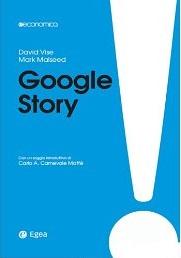 Google Story - III edizione: Da start-up a impresa-nazione (Egea economica) - eBook