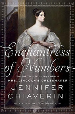 Enchantress of Numbers: A Novel of Ada Lovelace by Jennifer Chiaverini