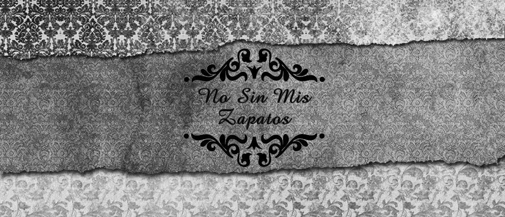 No Sin Mis Zapatos
