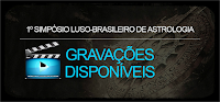 1º Simpósio Luso-Brasileiro de Astrologia - março/2015- acesso termina 31 maio/2016