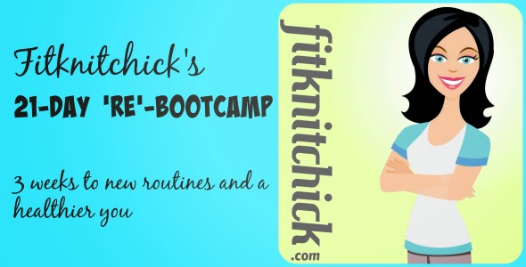 Fitknitchick's 21-Day 'RE'-Bootcamp