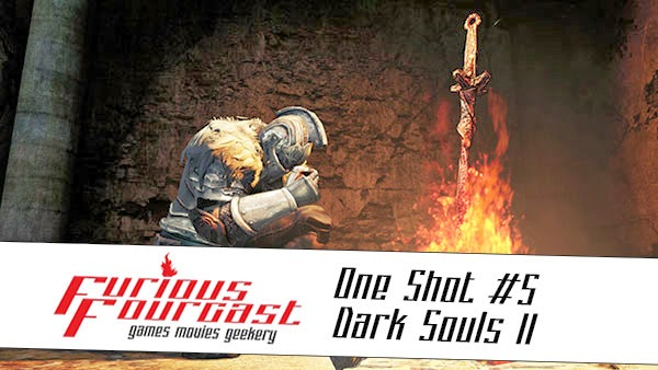 Furious Fourcast One Shot - Dark Souls 2