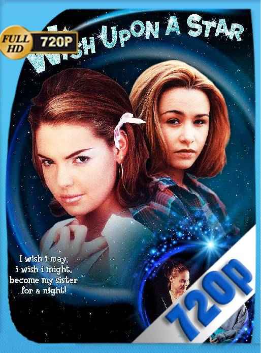 Wish Upon A Star (1996) x265 [720p] [Latino] [GoogleDrive] [RangerRojo]