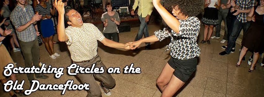 Scratchin Circles on the Old Dance Floor