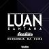 Lançamento: Luan Santana - Vergonha Na Cara (DjLuciano GO Remix 2016)