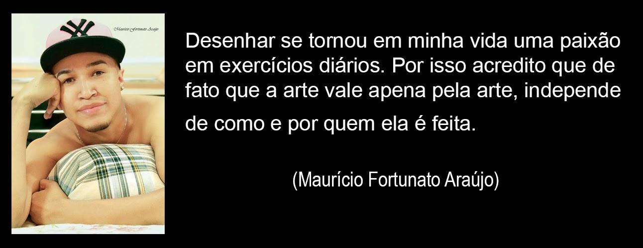 Desenho Realista Frases Sobre Arte Maurício Fortunato Araújo