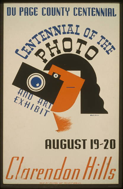 art, federal art project, vintage, vintage posters, classic posters, retro prints, free download, graphic design, photography, Du Page County Centennial - Centennial of the photo, and art exhibit - Vintage Federal Art Poster