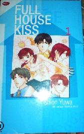Komik Full House Kiss by Shiori Yuwa Bekas
