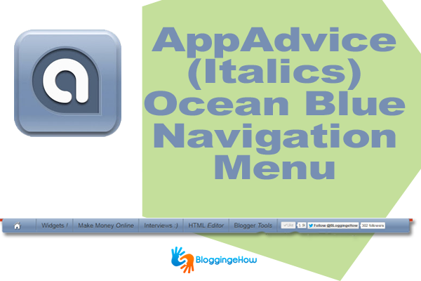 AppAdvice (Italics) Ocean Blue Navigation Menu Blogger/WordPress
