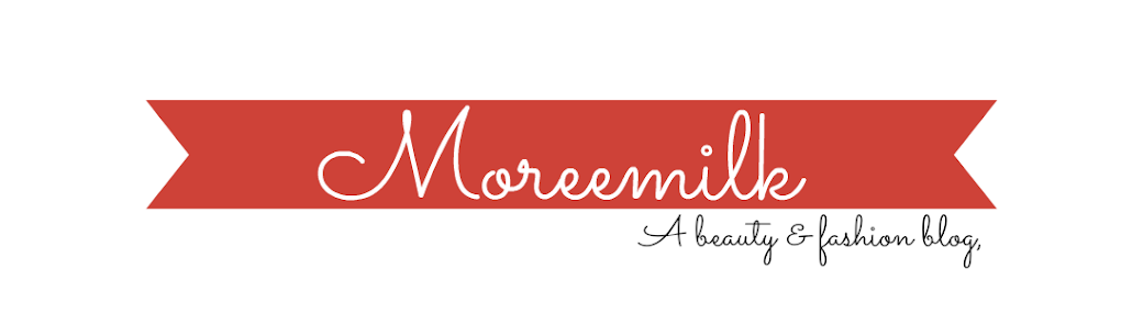 Moreemilk - UK Beauty &amp; Fashion blog