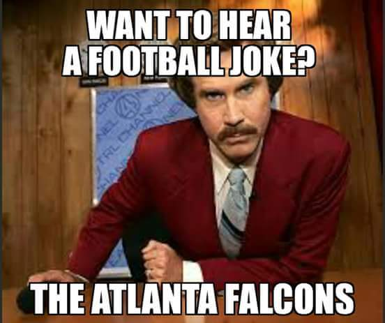 Want to hear a football joke? the atlanta falcons