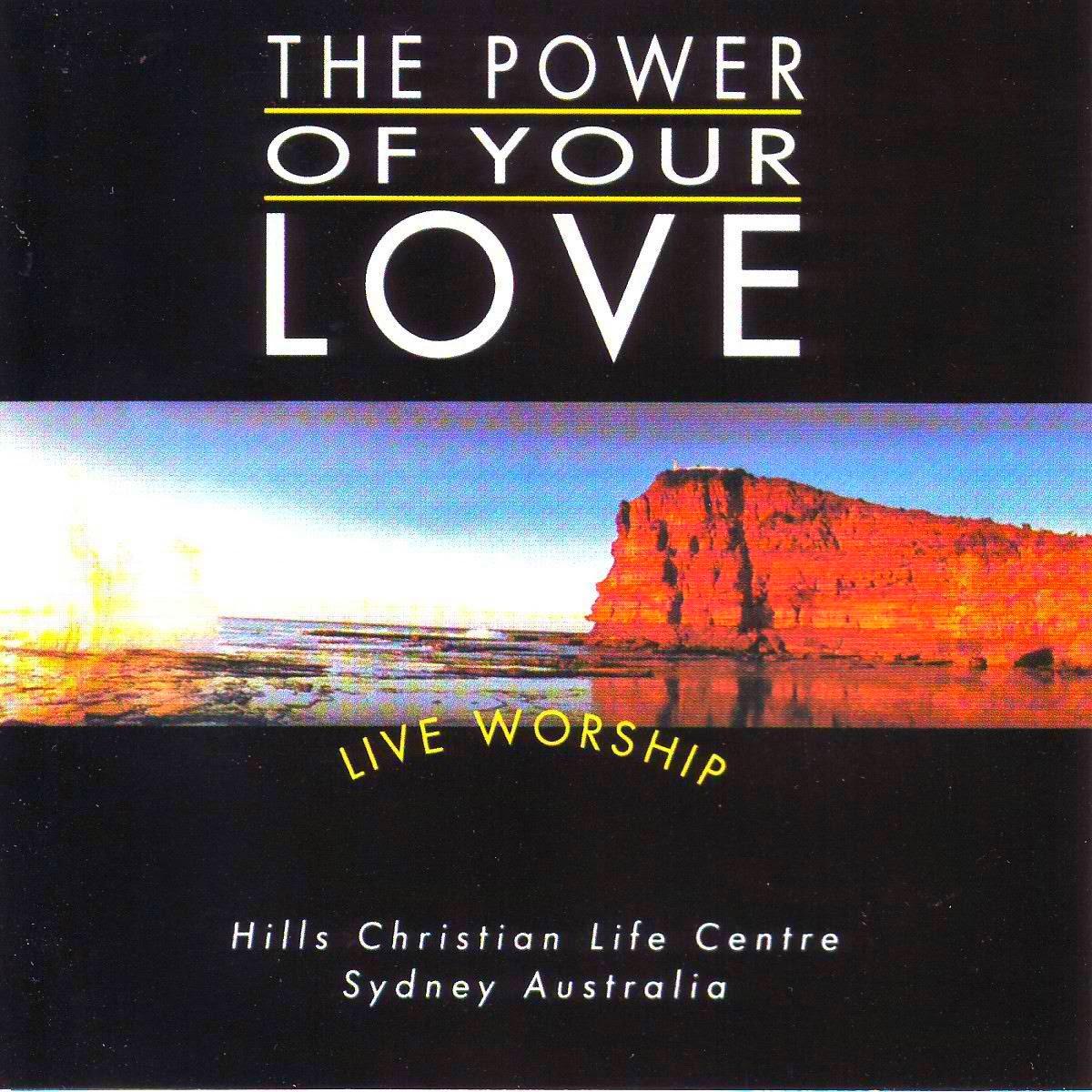 The Power of Your Love - Hillsong Australia album