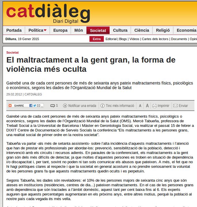 http://www.catdialeg.cat/frontend/catdialeg/El-Maltractament-A-La-Gent-Gran--La-Forma-De-Viol%E8ncia-Mes-Oculta-vn3518-vst50010