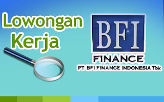 Lowongan kerja terbaru PT. BFI Finance Indonesia Tbk (BFI) Untuk Lulusan S1 Fresh Graduate dan Berpengalaman (Semua jurusan), lowongan kerja 2012