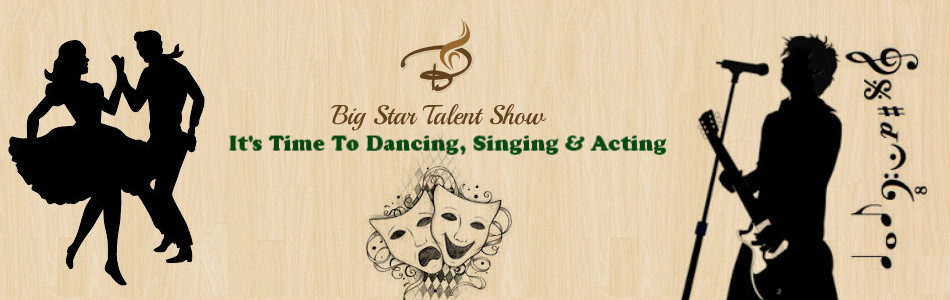 Big Star Talent Show