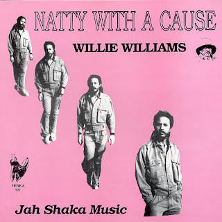Willie Williams - Natty With A Cause