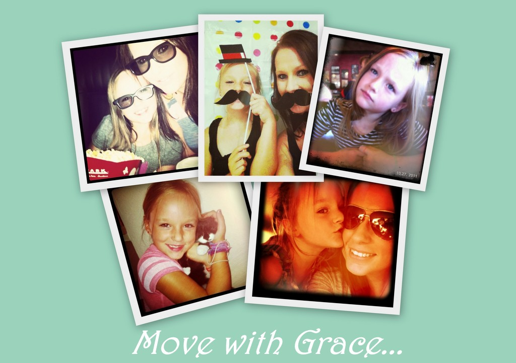 ...Move with Grace...