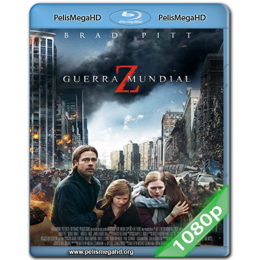 GUERRA MUNDIAL Z [V. UNRATED] (2013) 1080P HD MKV ESPAÑOL LATINO