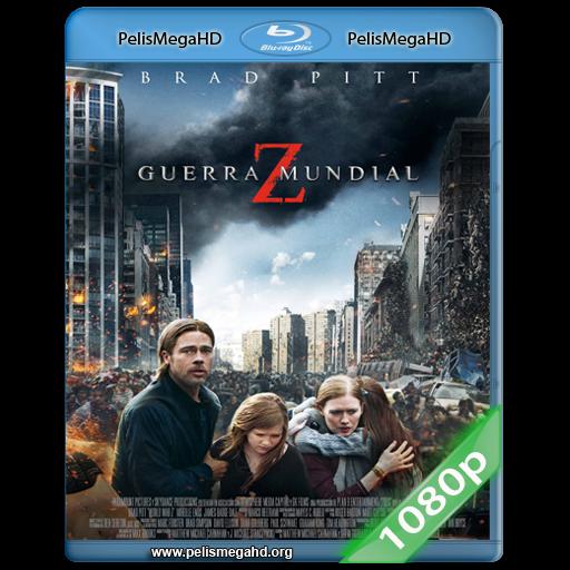 GUERRA MUNDIAL Z [V. UNRATED] (2013) 1080P HD MKV ESPAÑOL LATINO