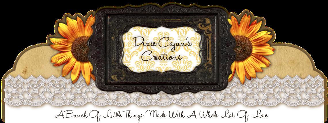 Dixie Cajun's Creations