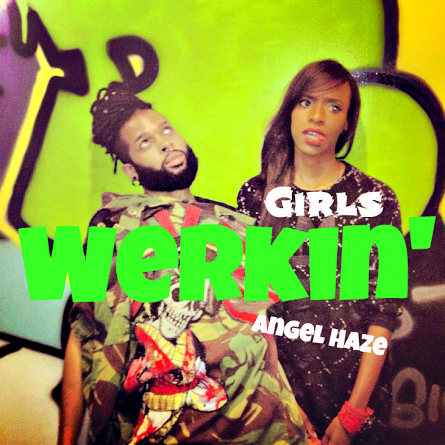 werkin girls2 800x800 Angel Haze   Werkin Girl