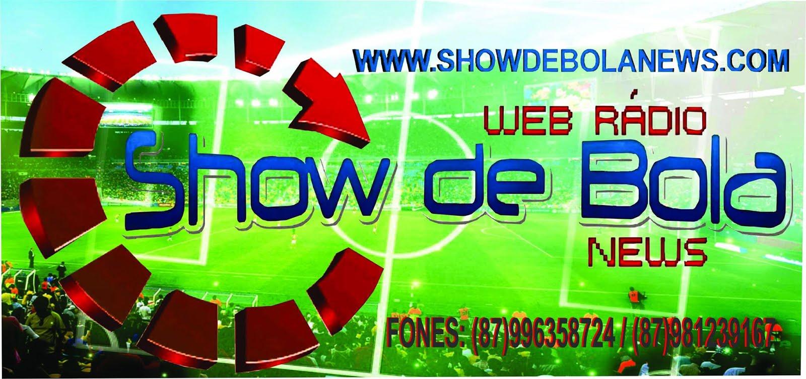 SHOW DE BOLA NEWS
