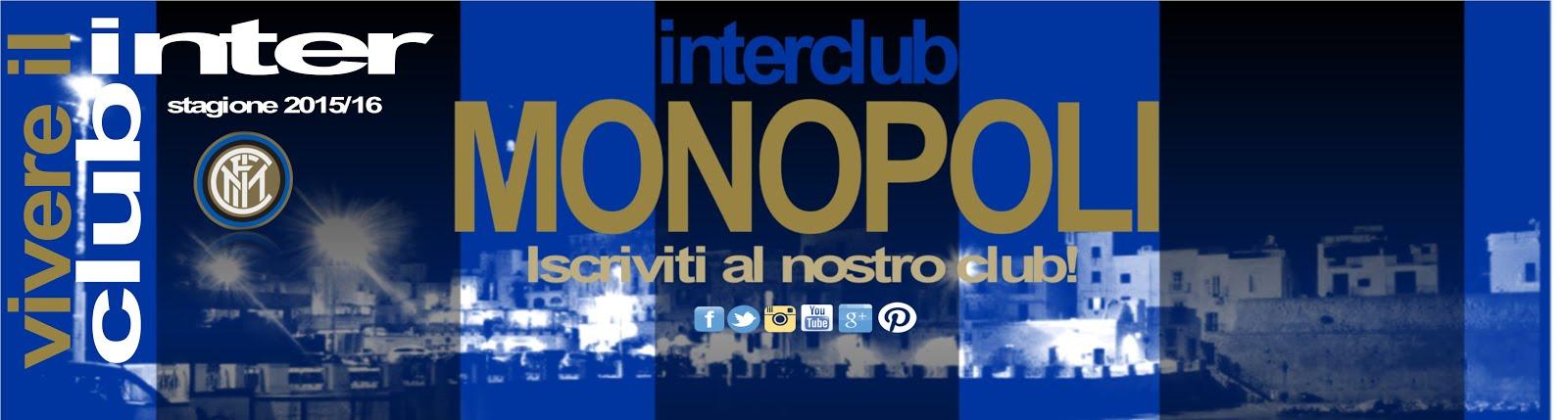 il blog ufficiale dell'Inter club Monopoli