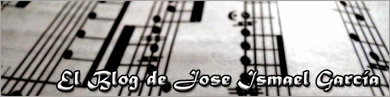 El Blog de José Ismael García