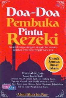 http://www.bukukita.com/Agama/Islam/119481-Doa-Doa-Pembuka-Pintu-Rezeki.html