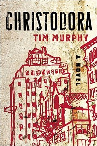 REVIEW TO COME: Christodora by Tim Murphy