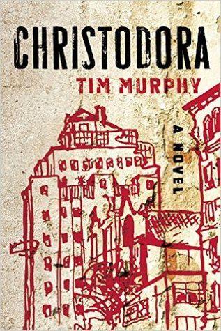 CURRENT READ: Christodora by Tim Murphy