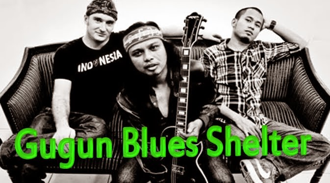 Gugun Blues Shelter - 2004