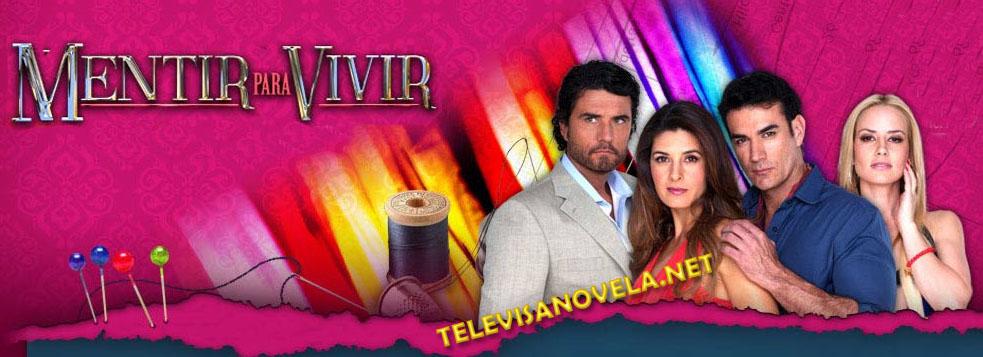 Mentir+para+Vivir+-+Televisanovela.jpg