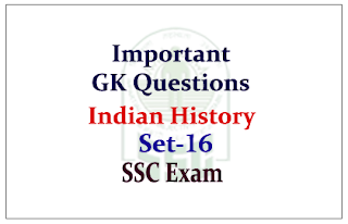 Important GK Questions from Indian History for SSC CGL Exam