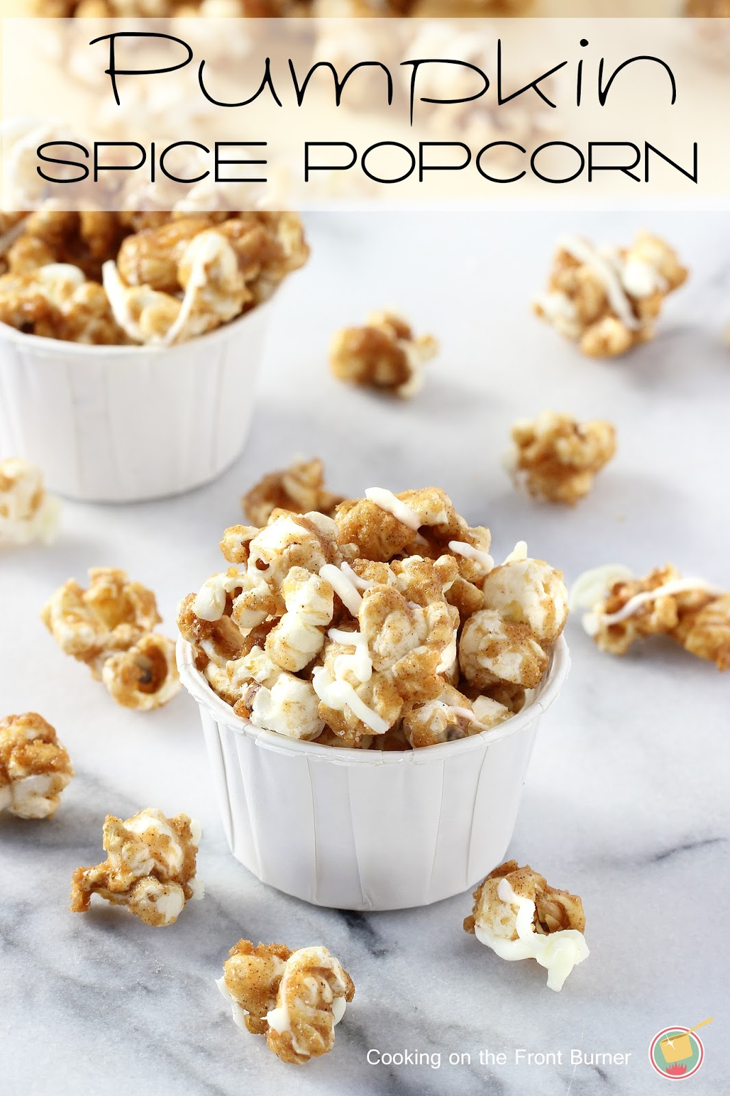 Pumpkin Spice Popcorn |Cooking on the Front Burner