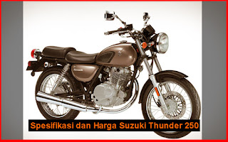 Spesifikasi dan Harga Suzuki Thunder 250
