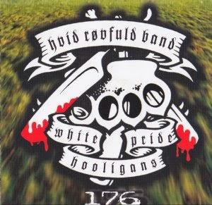 Hvid Røvfuld Band - White Pride Hooligans 176