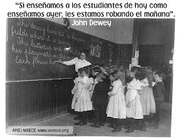 """Si enseñamos a los estudiantes de hoy como enseñamos ayer, les estamos robando el mañana"""