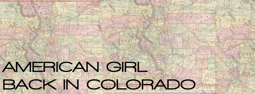 American Girl Back in Colorado